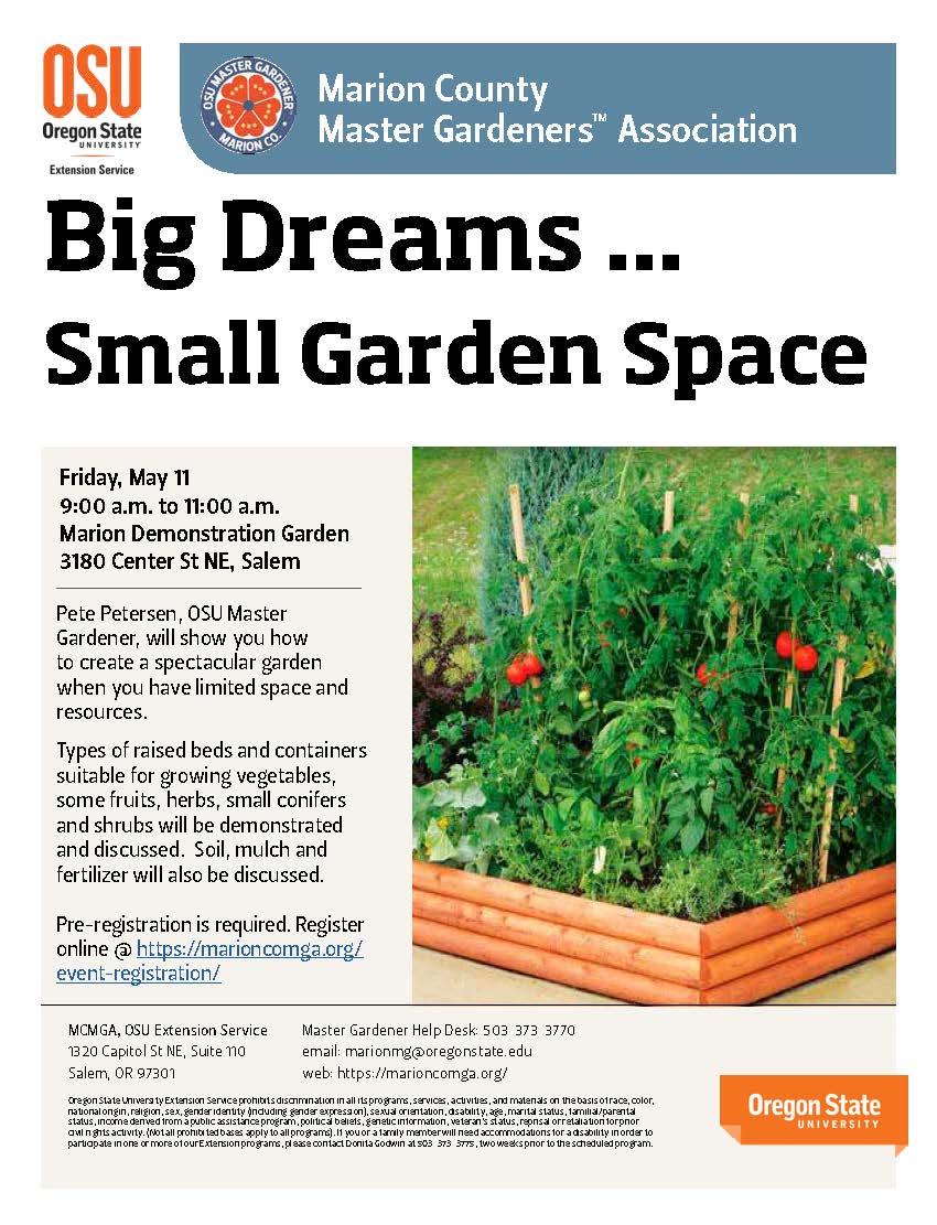 Big Dreams - Small Garden Space @ Marion Demonstration Garden | Salem | Oregon | United States
